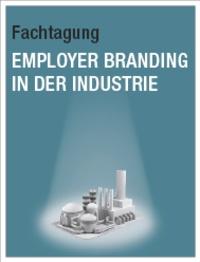 Employer Branding in Industrieunternehmen