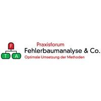 FTA-Praxisforum Fehlerbaumanalyse & Co. - Workshop