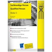 Die Sachkundige Person - Qualified Person: Intensivtraining Modul 3